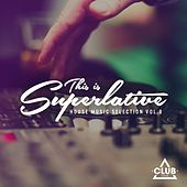 This Is Superlative!, Vol. 8 by Various Artists