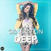 Generation Deep 2016 by Various Artists