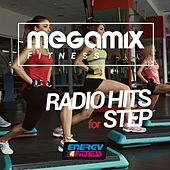 Megamix Fitness Radio Hits for Step (25 Tracks Non-Stop Mixed Compilation for Fitness & Workout) by Various Artists