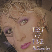 Test of Time by Scooter Lee