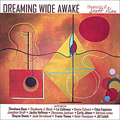 Dreaming Wide Awake: the Music of Scott Alan by Various Artists