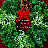 Christmas Classics by The Swamp Coolers
