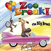 Zoo Break - the Big Break by Scott Hooper