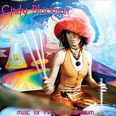 Music for the New Millennium by Cindy Blackman