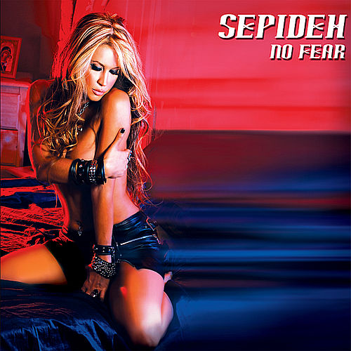 No Fear by Sepideh