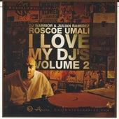 I Love My DJs, Vol. 2 by Roscoe Umali