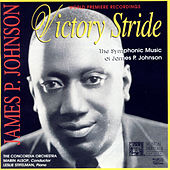 Victory Stride: The Symphonic Music Of James P. Johnson by Leslie Stifelman