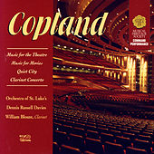 Aaron Copland: Music For The Theatre, Music For Movies, Quiet City, Clarinet Concerto by Various Artists