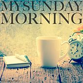 My Sunday Morning, Vol. 2 (Selection Of Amazing Lay Back Beats) by Various Artists
