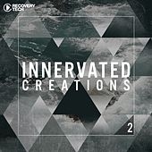 Innervated Creations, Vol. 2 by Various Artists