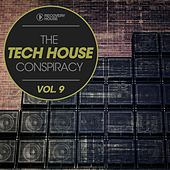 The Tech House Conspiracy, Vol. 9 by Various Artists