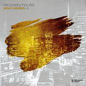 Recovery House Gold Series, Vol. 2 by Various Artists