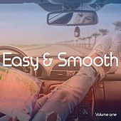 Easy & Smooth, Vol. 1 (Relaxed Positive Summer Grooves) by Various Artists