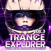 Trance Explorer, Vol.3 (A Voyage into High Rotation Master Club Experience) by Various Artists