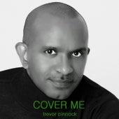 Cover Me by Trevor Pinnock