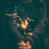 Clothe Yourself For The Winter von Sofia Talvik