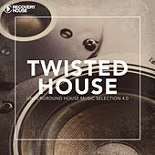 Twisted House, Vol. 4.0 by Various Artists