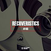 Recoveristics #46 by Various Artists