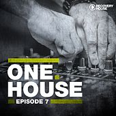 One House - Episode Seven by Various Artists