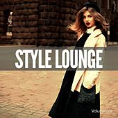 Style Lounge, Vol. 1 (Finest Electronic & Chilled World Music) by Various Artists