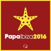 Papa Ibiza 2016 by Various Artists