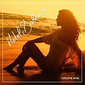 Hotel Balearic, Vol. 1 (Balearic Chill Out Tunes) by Various Artists