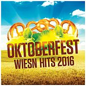 Oktoberfest Wiesn Hits 2016 by Various Artists