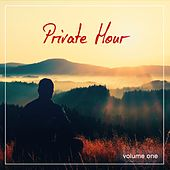 Private Hour, Vol. 1 by Various Artists
