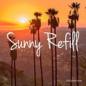 Sunny Refill, Vol. 1 (Warm & Sunny Chill out Tunes) by Various Artists
