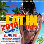 Latin Summer Hits 2016 - 50 Best Latino Party Hits by Various Artists