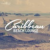 Caribbean Beach Lounge, Vol. 5 by Various Artists