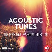 Acoustic Tunes (The Indie Folk Essential Selection) by Various Artists