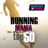 Running Mania 70's, 80's, 90's (Top 50) by Various Artists