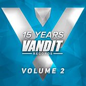 15 Years of VANDIT Records (The Remixes, Vol. 2) by Various Artists