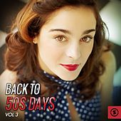 Back to 50's Days, Vol. 3 by Various Artists