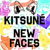 Kitsuné New Faces by Various Artists