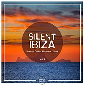 Silent Ibiza - Smooth Chilled Electronic Tunes, Vol. 1 by Various Artists