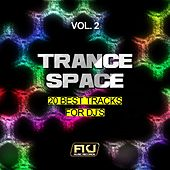 Trance Space, Vol. 2 (20 Best Tracks for DJ's) by Various Artists
