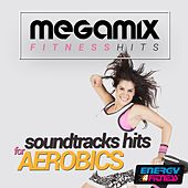 Megamix Fitness Soundtracks Hits for Aerobics (24 Tracks Non-Stop Mixed Compilation for Fitness & Workout) by Various Artists