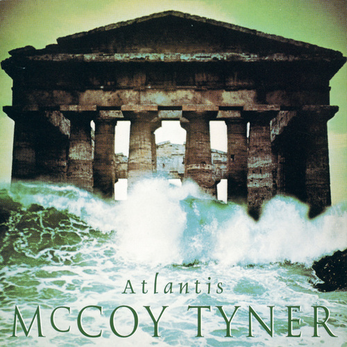 Atlantis by McCoy Tyner