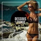 Dessous Lounge, Vol. 2 by Various Artists