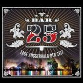 Bar 25 - Tage ausserhalb der Zeit by Various Artists
