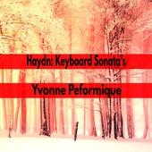 Haydn Keyboard Sonata's by Yvonne Performique