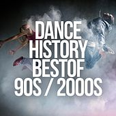 Dance History: Best of 90s / 2000s by Various Artists
