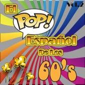 El Pop Español de los 60'S, Vol. 2 by Various Artists
