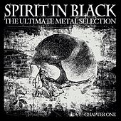 Spirit in Black, Chapter One (The Ultimate Metal Selection) by Various Artists
