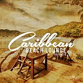 Caribbean Beach Lounge, Vol. 6 by Various Artists