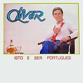 Isto É Ser Português by Oliver
