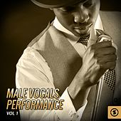 Male Vocals Performance, Vol. 1 by Various Artists