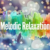 Melodic Relaxation, Vol. 1 (Finest Chill out Selection) by Various Artists